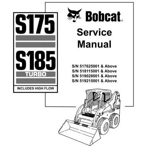Bobcat S175, S185 Turbo Skid-Steer Loader Repair Service Manual - 6901828