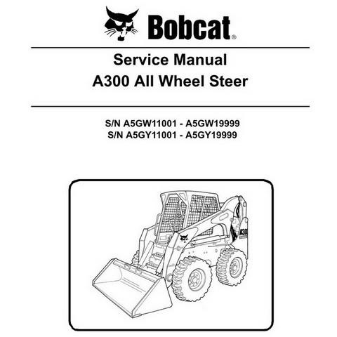 Bobcat A300 Skid-Steer Loader Repair Service Manual - 6986684