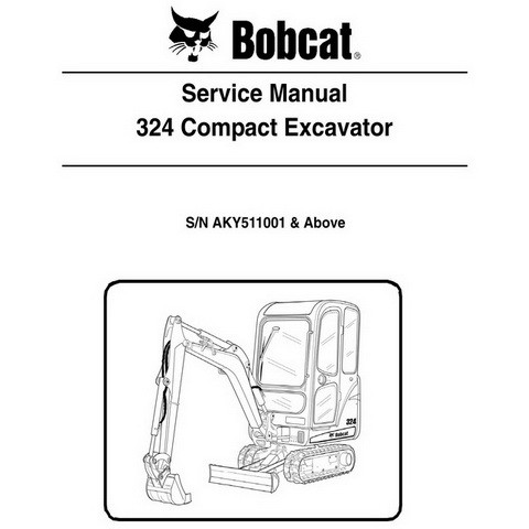 Bobcat 324 Excavator Repair Service Manual - 6989593