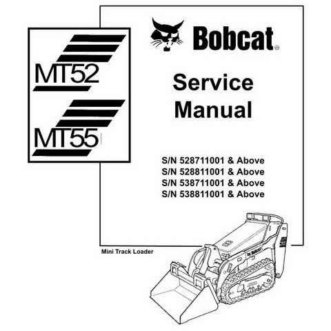 Bobcat MT52, MT55 Mini Track Loader Workshop Repair Service Manual - 6903372