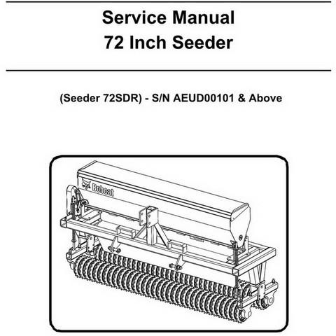 Bobcat 72 Inch Seeder Workshop Repair Service Manual - 6987213