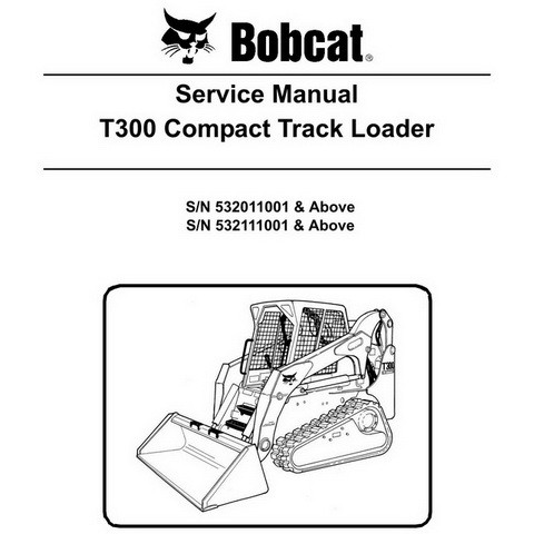 Bobcat T300 Compact Track Loader Repair Service Manual - 6904168