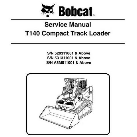 Bobcat T140 Compact Track Loader Repair Service Manual - 6904150