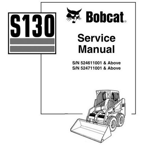 Bobcat S130 Skid-Steer Loader Repair Service Manual - 6902680