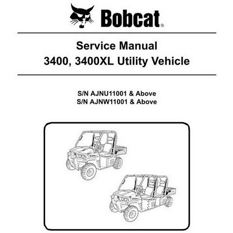 Bobcat 3400, 3400XL Utility Vehicle Workshop Repair Service Manual - 6989606