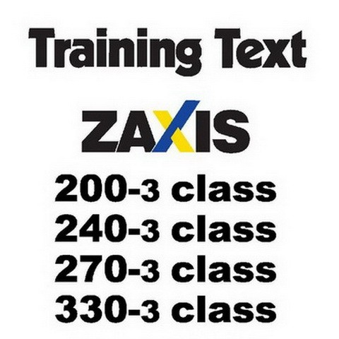 Hitachi ZX200-3 / ZX225US-3 / ZX225USR-3 / ZX240-3 / ZX270-3 Class Excavator Training Text