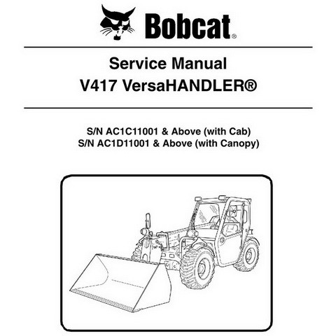Bobcat V417 VersaHANDLER Workshop Repair Service Manual - 6987144