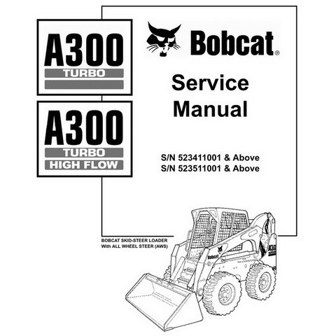 Bobcat A300 Skid-Steer Loader Repair Service Manual - 6901932