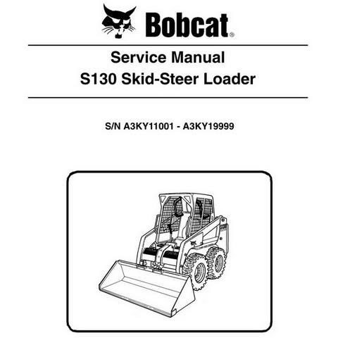 Bobcat S130 Skid-Steer Loader Repair Service Manual - 6986565