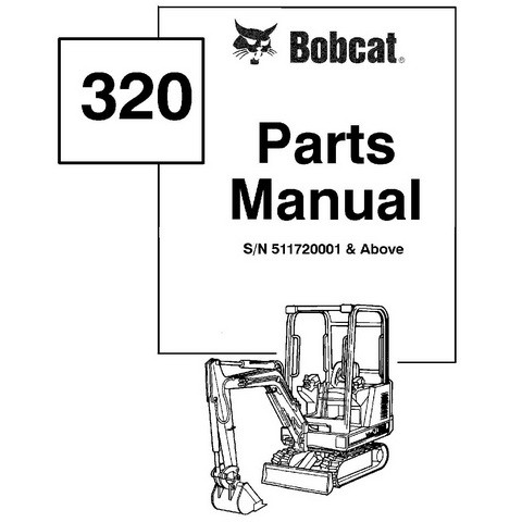 Bobcat 320 Excavator Parts Manual - 6722863