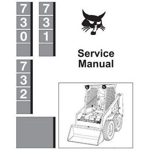 Bobcat 730, 731, 732 Skid-Steer Loader Repair Service Manual - 6556583