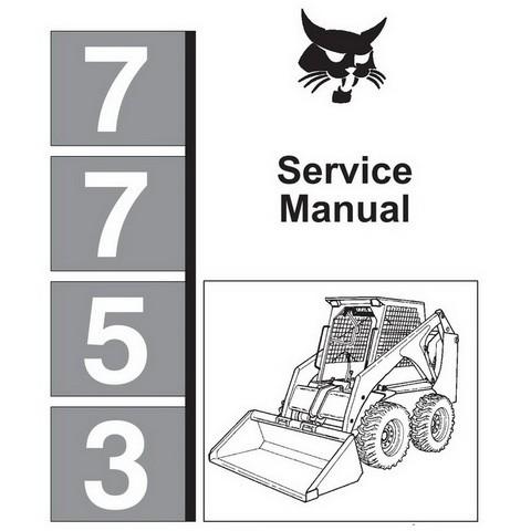 Bobcat 7753 Skid-Steer Loader Repair Service Manual - 6720899