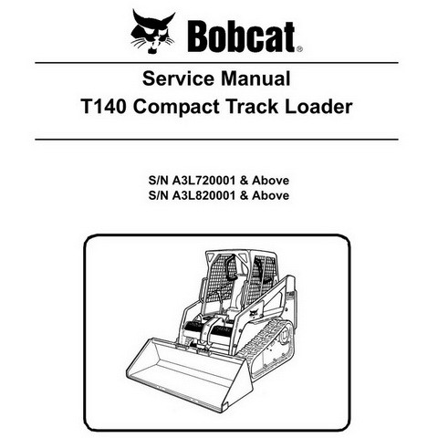 Bobcat T140 Compact Track Loader Repair Service Manual - 6987041