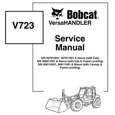 Bobcat V723 VersaHANDLER Workshop Repair Service Manual - 6902760