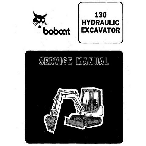 Bobcat 130 Excavator Repair Service Manual - 6570485