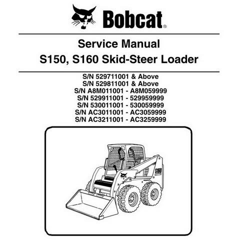 Bobcat S150, S160 Skid-Steer Loader Repair Service Manual - 6904126