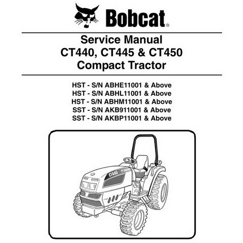 Bobcat CT440, CT445 & CT450 Compact Tractor Repair Service Manual - 6987079
