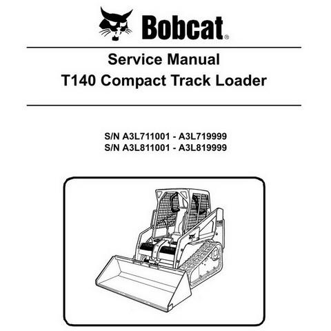 Bobcat T140 Compact Track Loader Repair Service Manual - 6986569