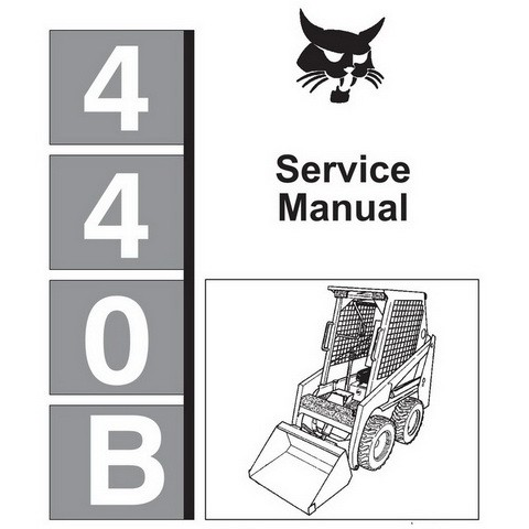 Bobcat 440B, Farmboy Skid-Steer Loader Repair Service Manual - 6570160