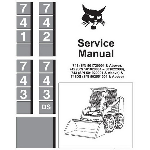 Bobcat 741, 742, 743 & 743DS Skid-Steer Loader Repair Service Manual - 6566109