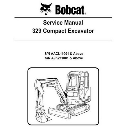 Bobcat 329 Compact Excavator Repair Service Manual - 6986946