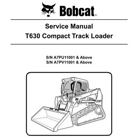 Bobcat T630 Compact Track Loader Repair Service Manual - 6987164