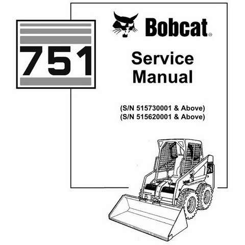 Bobcat 751 Skid-Steer Loader Repair Service Manual - 6900975
