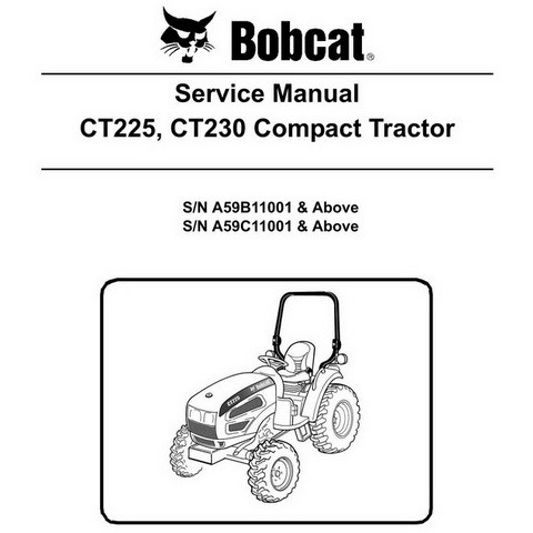 Bobcat CT225, CT230 Compact Tractor Repair Service Manual - 6986526