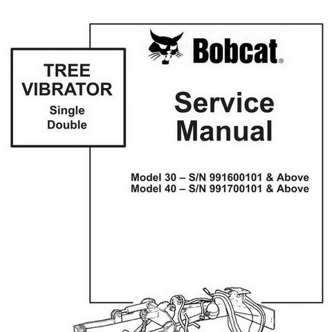 Bobcat 30-40 Tree Vibrator Workshop Repair Service Manual - 6901163
