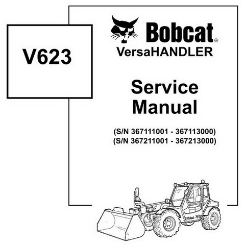 Bobcat V623 VersaHANDLER Workshop Repair Service Manual - 6901675