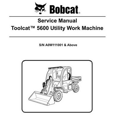 Bobcat Toolcat 5600 Utility Work Machine Workshop Repair Service Manual - 6904792