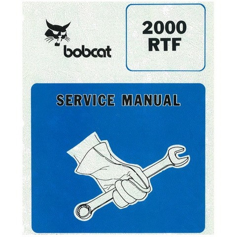 Bobcat 2000 RTF Wheel Loader Repair Service Manual - 6566662