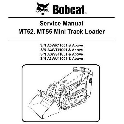 Bobcat MT52, MT55 Mini Track Loader Workshop Repair Service Manual - 6986859