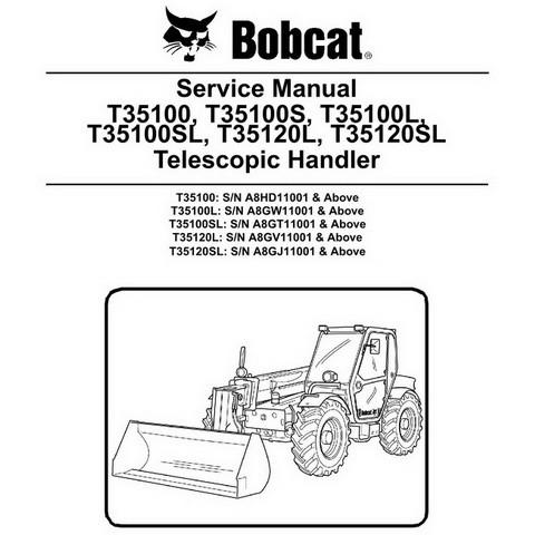 Bobcat T35100(S)(L), T35120(S)L Telescopic Handler Repair Service Manual - 6986766