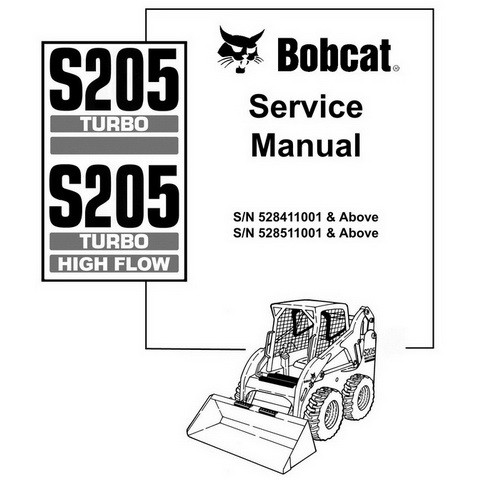 Bobcat S205 Turbo, S205 Turbo High Flow Skid-Steer Loader Repair Service Manual - 6902917