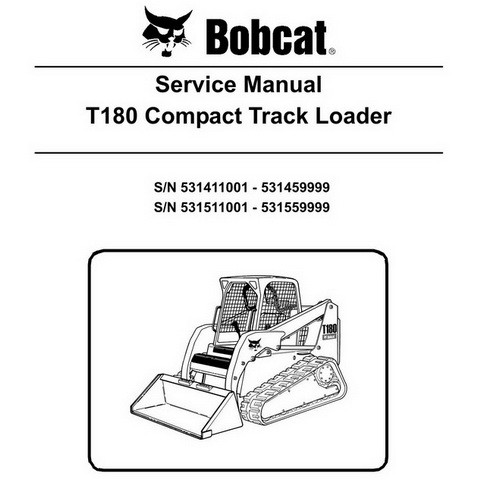 Bobcat T180 Compact Track Loader Repair Service Manual - 6904142