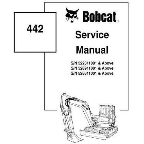 Bobcat 442 Compact Excavator Repair Service Manual - 6901801