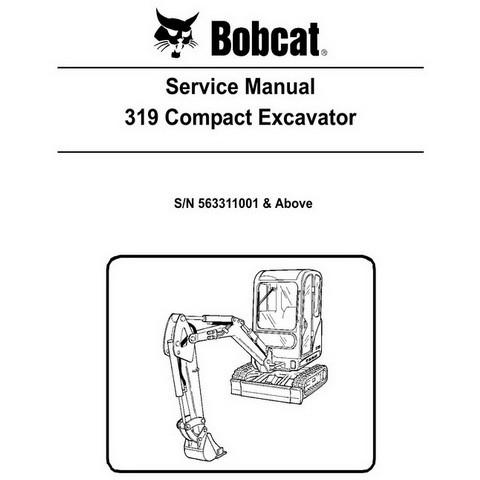 Bobcat 319 Compact Excavator Repair Service Manual - 6904188