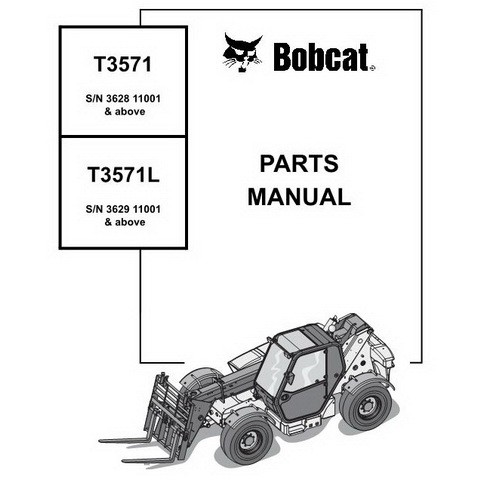 Bobcat T3571, T3571L Telescopic Handler Parts Manual - 4950124