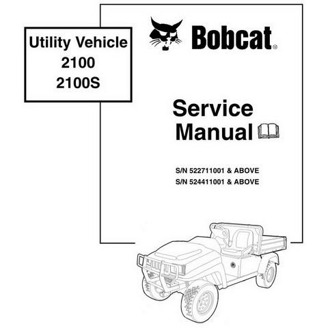 Bobcat 2100, 2100S Utility Vehicle Workshop Repair Service Manual - 6901987