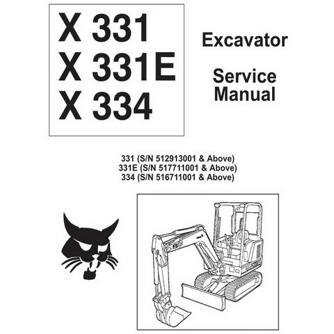 Bobcat X331, X331E, X334 Excavator Repair Service Manual - 6900464