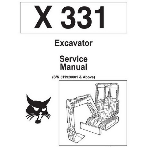 Bobcat X331 Excavator Repair Service Manual - 6722918