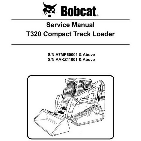Bobcat T320 Compact Track Loader Repair Service Manual - 6987046