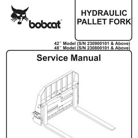 Bobcat 42-48 Hydraulic Pallet Fork Workshop Repair Service Manual - 6900869
