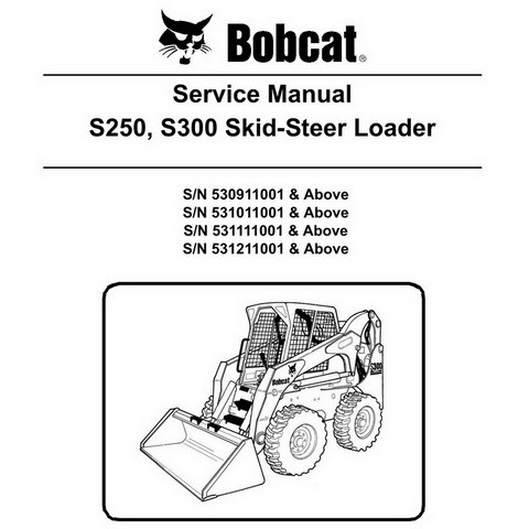 Bobcat S250, S300 Skid-Steer Loader Repair Service Manual - 6904158