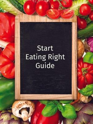 Start Eating Right Guide
