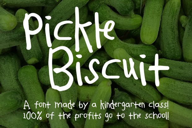 Pickle Biscuit: a font by kids, for kids!