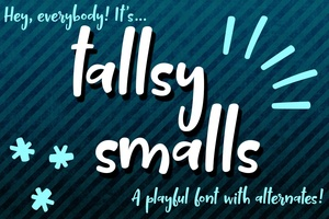 Tallsy Smalls: a playful font with alternates!