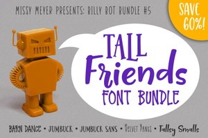 Billy Bot Bundle #5: Tall Friends Font Bundle!