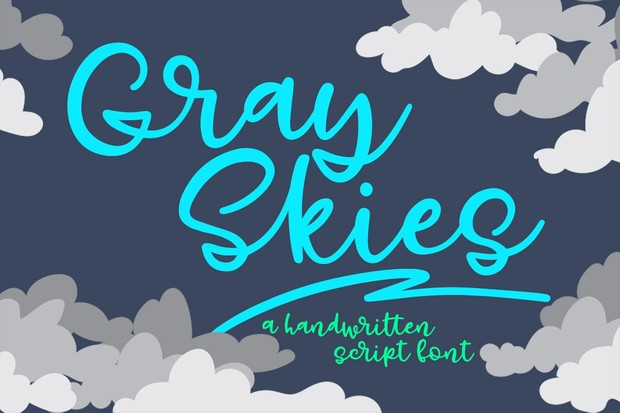 Gray Skies: a quirky script font!